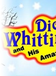 Dick Whittington and His Amazing Cat at Chequer Mead, East Grinstead