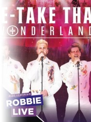 CANCELLED Re-Take That  at Chequer Mead, East Grinstead