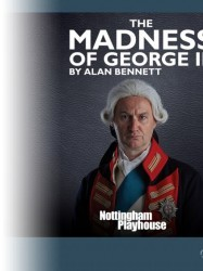 The Madness of George III at Chequer Mead, East Grinstead