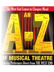 An A-Z of Musical Theatre at Chequer Mead, East Grinstead