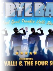 Bye Bye Baby – A Celebration of Frankie Valli & The Four Seasons at Chequer Mead, East Grinstead