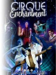 Cirque Enchantment at Chequer Mead, East Grinstead