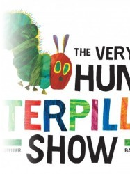 The Very Hungry Caterpillar Show at Chequer Mead, East Grinstead