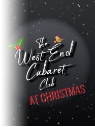 The West End Cabaret Club at Christmas at Chequer Mead, East Grinstead